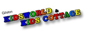 Gilston Kids World & Kids Cottage - Child Care Darwin